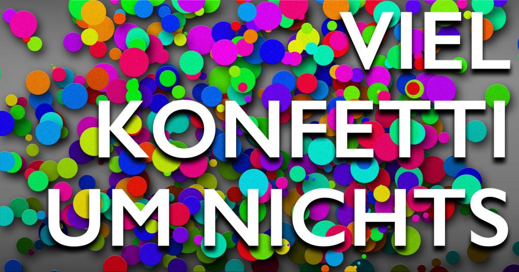 viel_konfetti_um_nichts